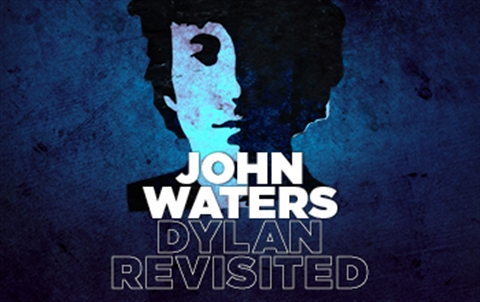 ABSTRACT_Bob Dylan John Waters 350x220.jpg